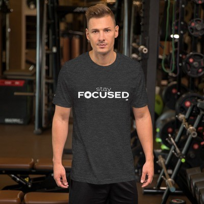 """Stay Focused"" Short-Sleeve Unisex T-Shirt"