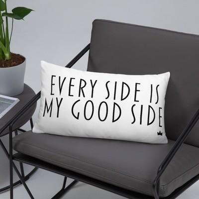 """""""Good Side"""" Pillow"""
