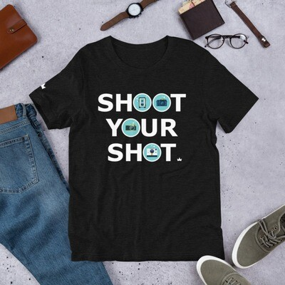 """Shoot Your Shot"" Short-Sleeve Unisex T-Shirt"