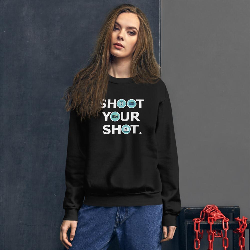 """""""Shoot Your Shot"""" Unisex Sweatshirt"""