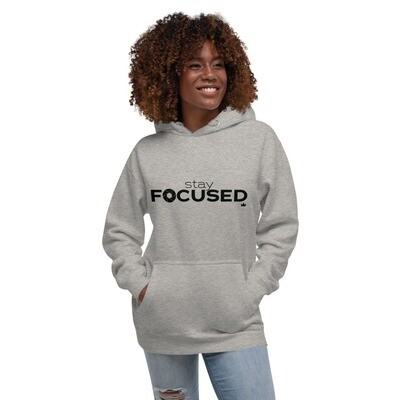 """Stay Focused"" Unisex Hoodie"