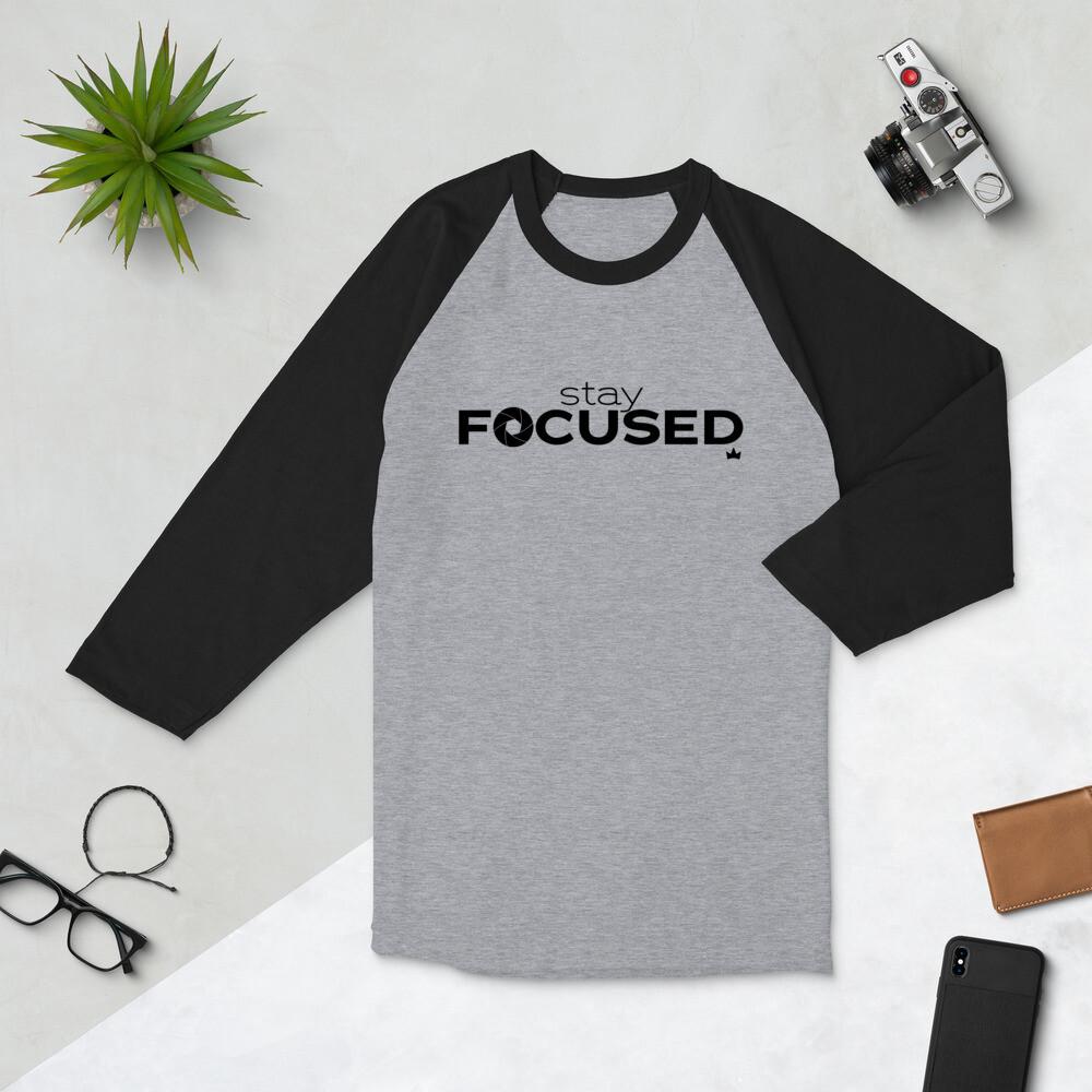 """Stay Focused"" 3/4 sleeve raglan shirt"