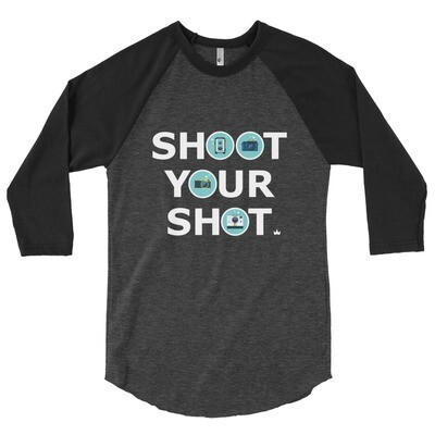 """Shoot Your Shot"" 3/4 sleeve raglan shirt"