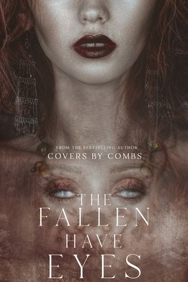 The Fallen Have Eyes