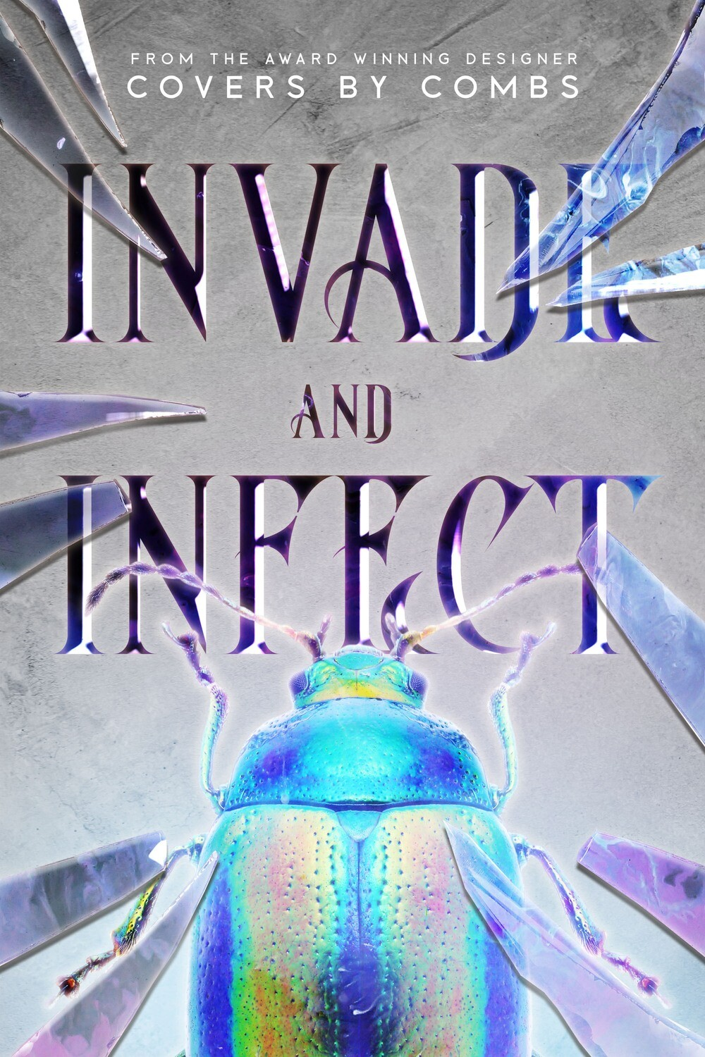 Invade and Infect
