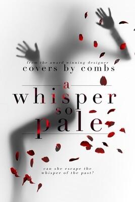 A Whisper So Pale