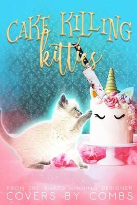 Cake Killing Kitties