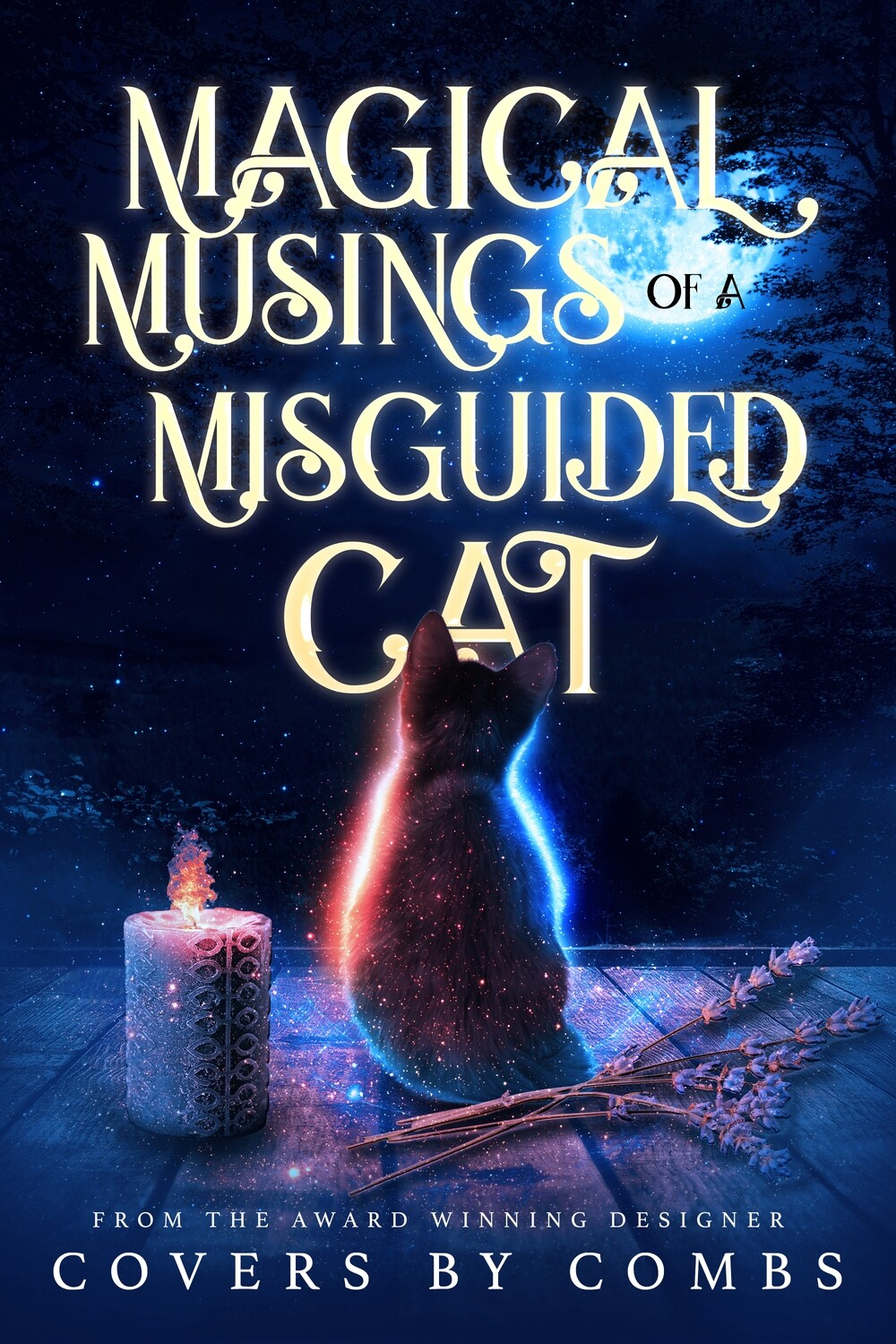 Magical Musings of a Misguided Cat