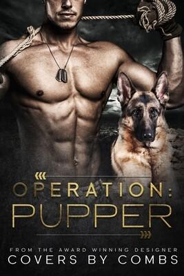 Operation: Pupper