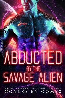 Abducted by the Savage Alien