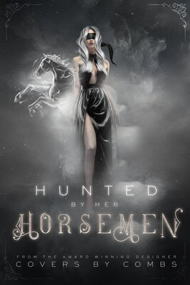 Hunted by her Horsemen