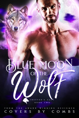 Blue Moon of the Wolf / 2