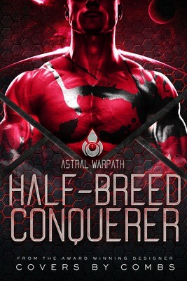 Half-Breed Conquerer