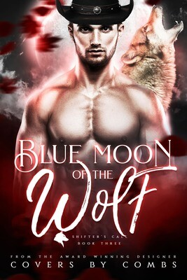 Blue Moon of the Wolf / 3