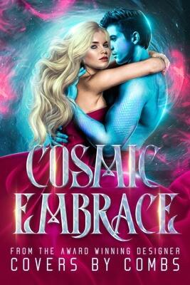 Cosmic Embrace pt. 2