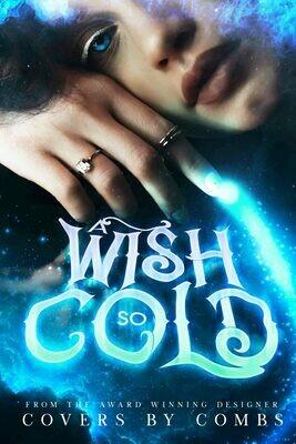 A Wish So Cold