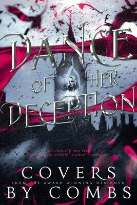 Dance of Her Deception