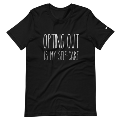 Opting Out Tee