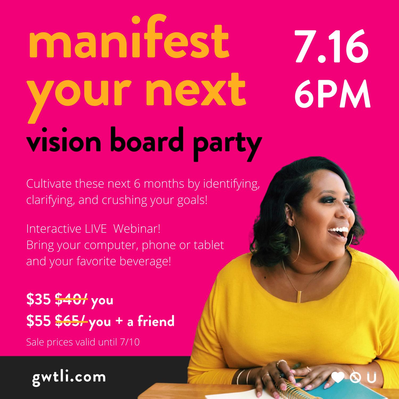 Manifest Your Next Vision Board Party ( Workshop )