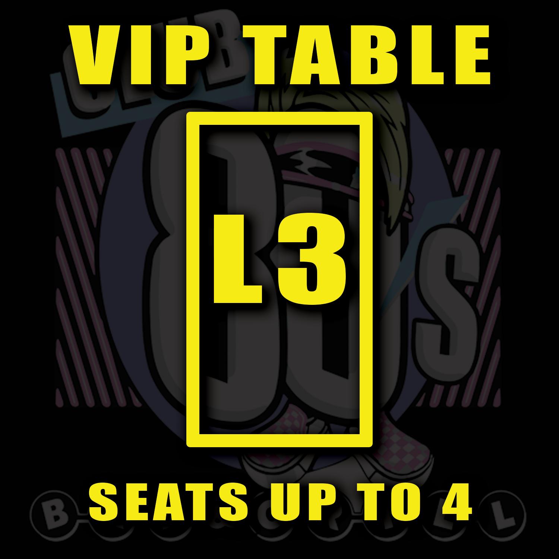 VIP TABLE L3