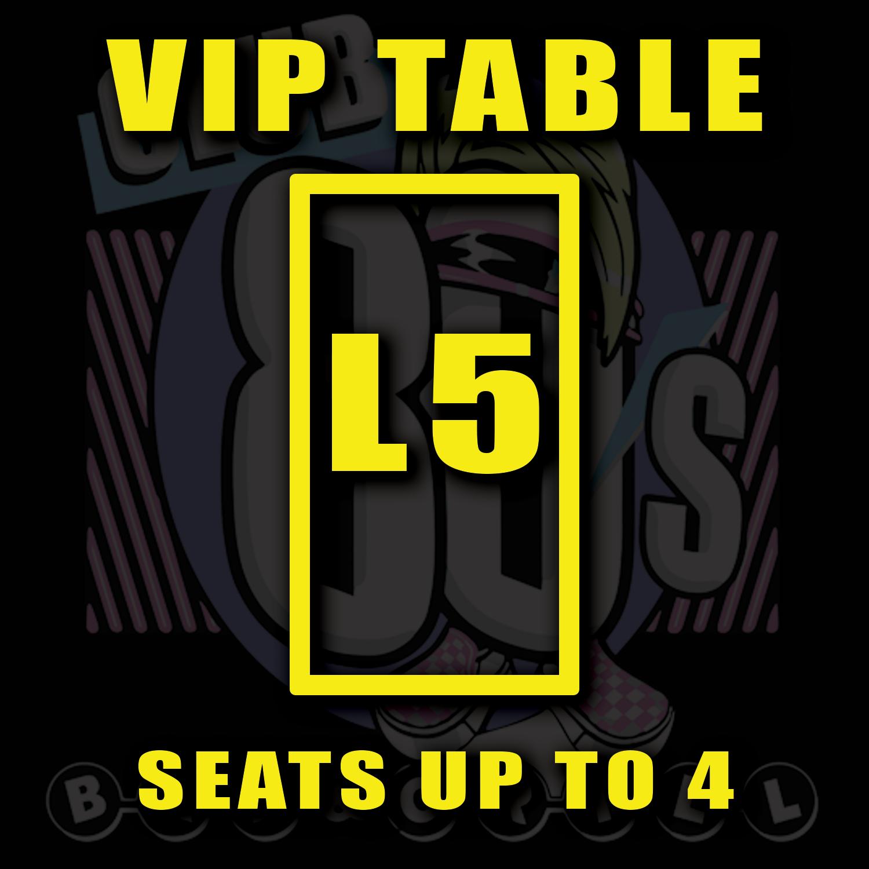 VIP TABLE L5