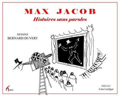 MAX JACOB, HISTOIRES SANS PAROLES