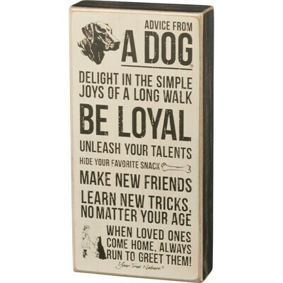 Advice From Dog #33651 -Box Sign