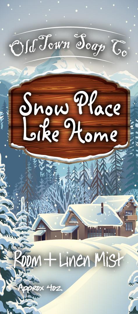 Snow Place Like Home -Room+Linen Mist
