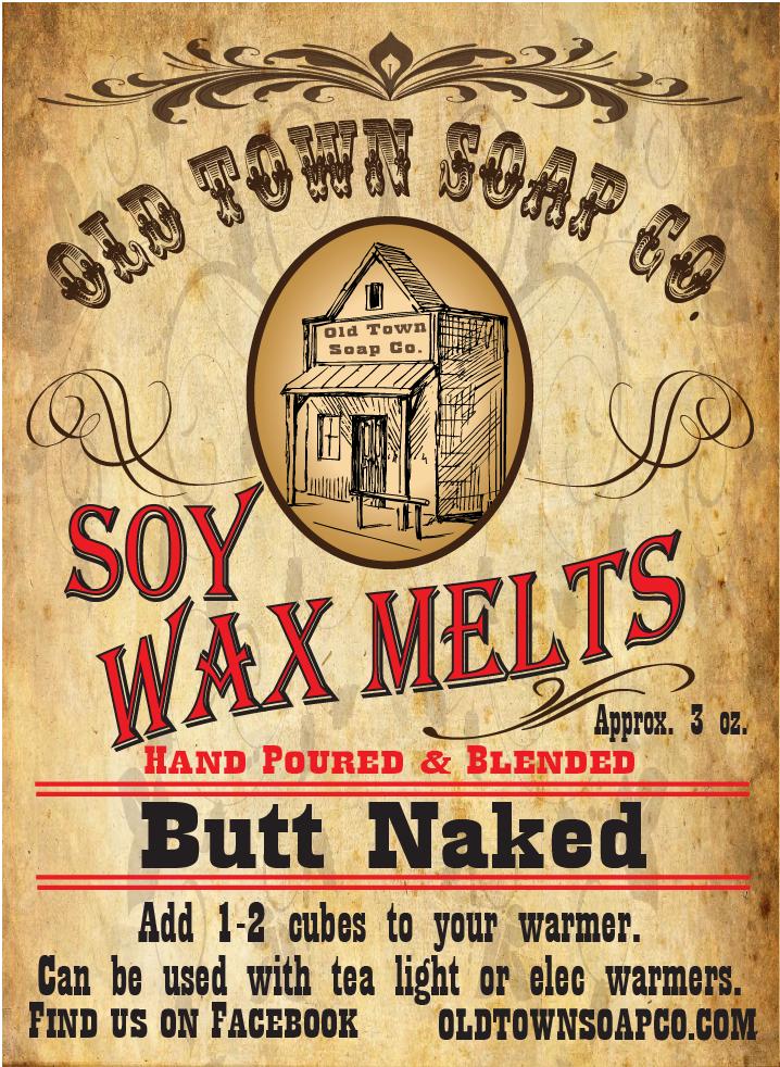 Butt Naked -Wax Melts