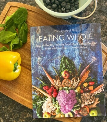 Eating Whole 28 Day Meal by Michele Swaczyna