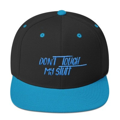 """""""DON'T TOUCH MY STUFF""""- MEN'S FLAT BRIM HAT [3 Color Options]"""