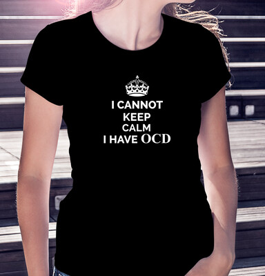I CANNOT KEEP CALM - CLASSIC WOMAN'S TEE [7 Colors]