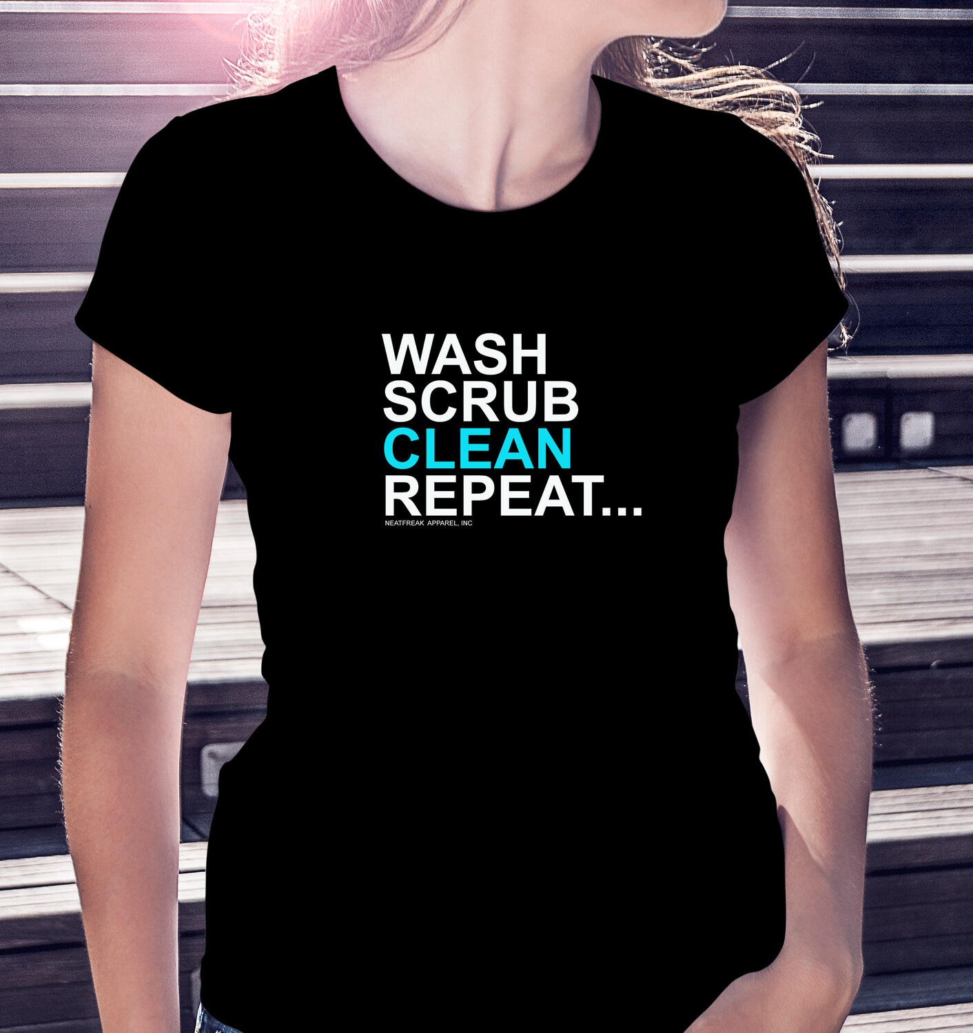 WASH SCRUB CLEAN REPEAT - CLASSIC WOMAN'S TEE [7 Colors]