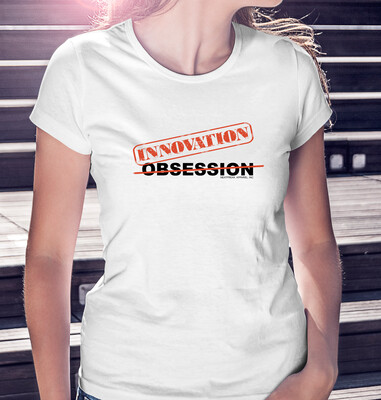 OBSESSION/INNOVATION - CLASSIC WOMAN'S TEE [2 Colors]