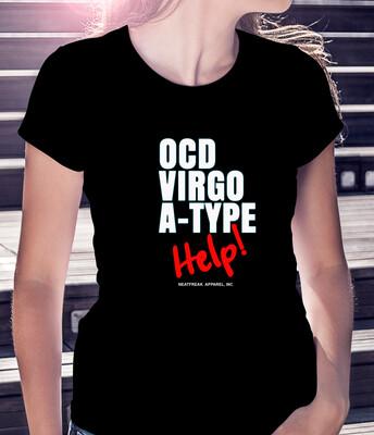 OCD VIRGO A-TYPE HELP! - CLASSIC WOMAN'S TEE [6 Colors]
