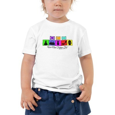 WE NEED FASHION TOO! *2T-5T Toddler Tee