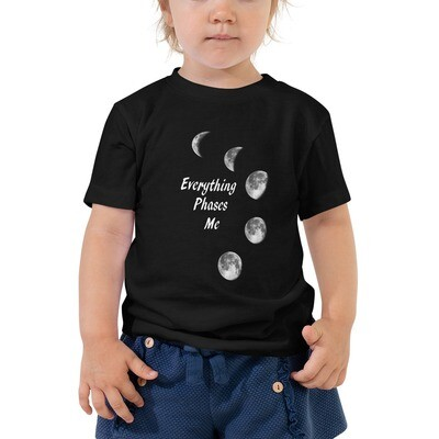EVERYTHING PHASES ME *2T-5T Toddler Tee