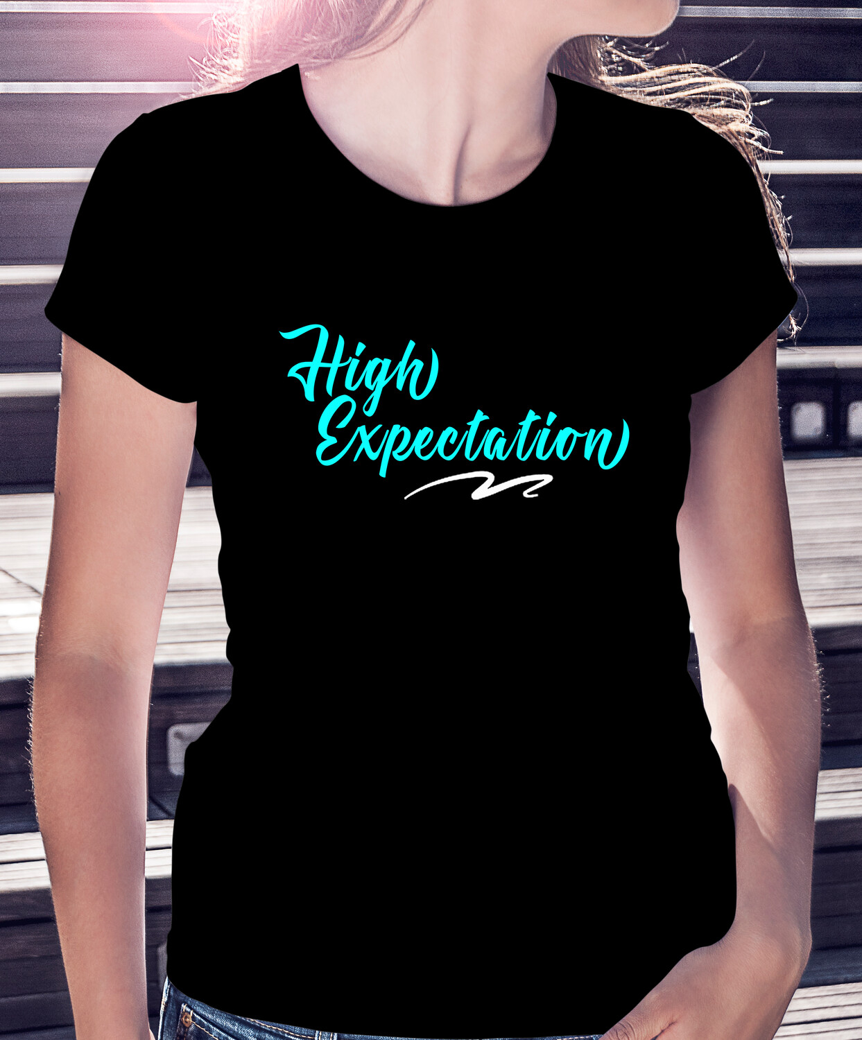 HIGH EXPECTATION- CLASSIC WOMAN'S TEE [6 Colors]