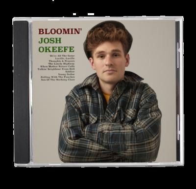 Bloomin' Josh Okeefe by Josh Okeefe CD