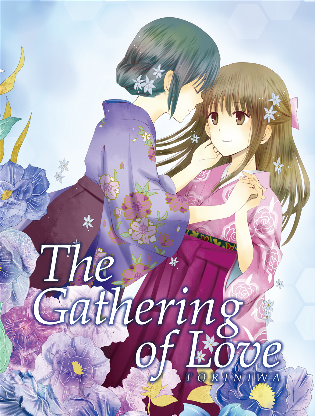 The Gathering of Love