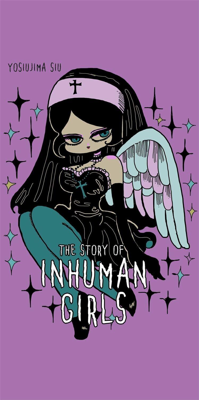 The Story of Inhuman Girls