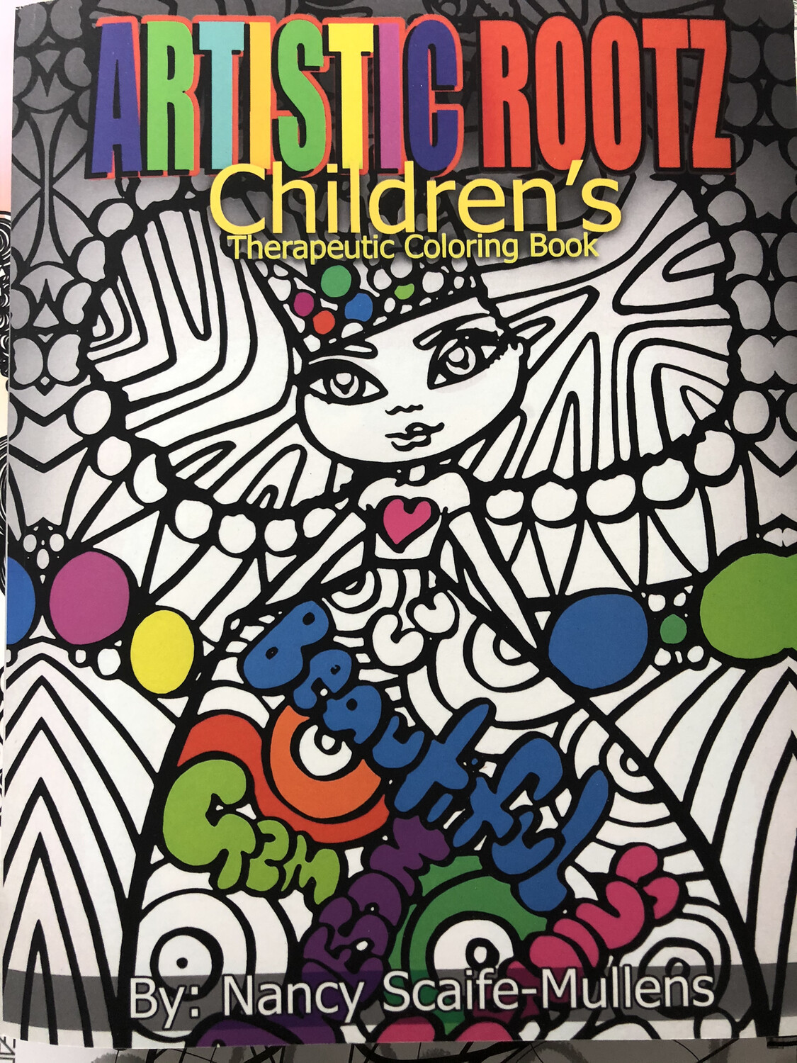 "Artistic Rootz Therapeutic ""Childrens"" Coloring Book"