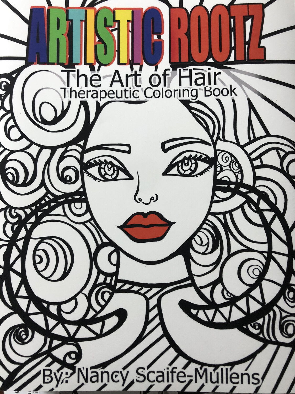 """Artistic Rootz Therapeutic """"The Art of Hair"""" Coloring Book"""