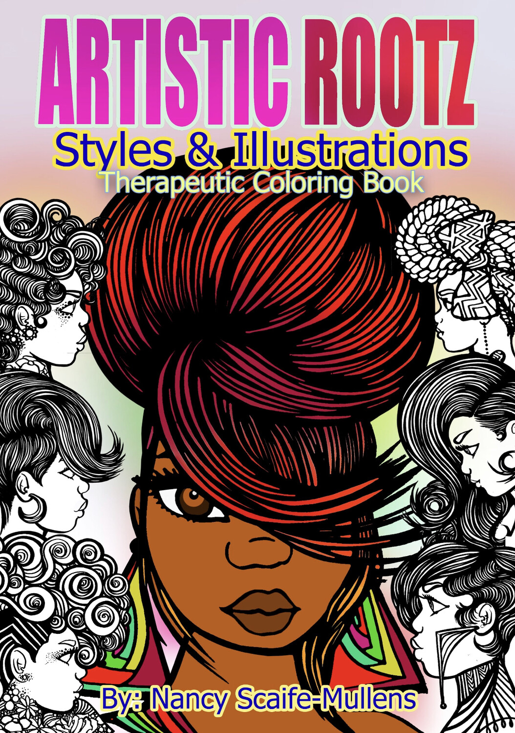 """Artistic Rootz Therapeutic """"Styles & Illustrations"""" Coloring Book"""