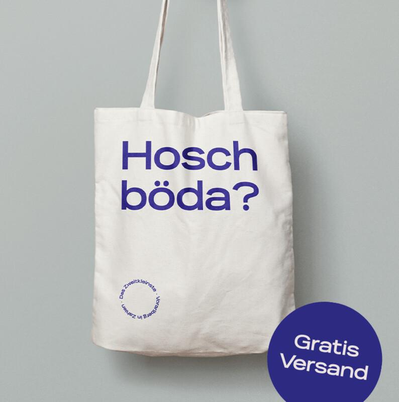 VORBESTELLEN: A körige Tasche – Hosch böda?