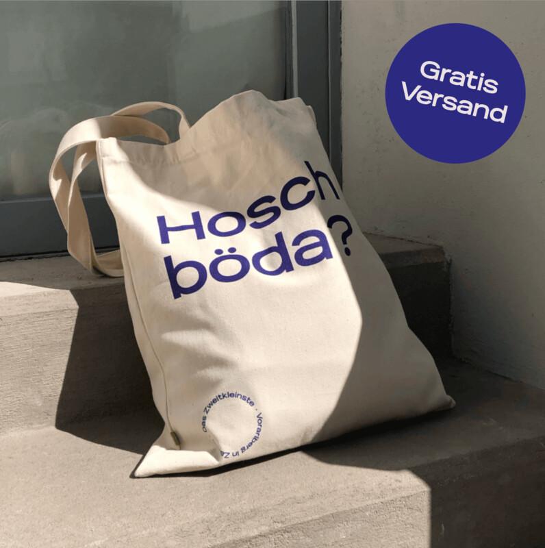 Körige Tasche – Hosch böda?
