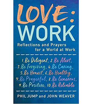 Love : Work Reflections and Prayers for the World of Work -Buy one Get one free & 10 coasters - Pre Order