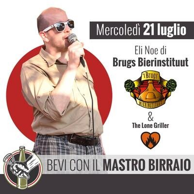 MASTRO BIRRAIO BRUGS BIERINSTITUUT & GRIGLIATA con THE LONE GRILLER