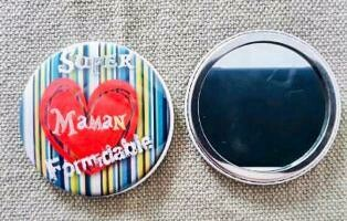 Badge miroir super maman