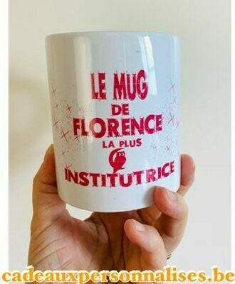 Mug la plus chouette institutrice
